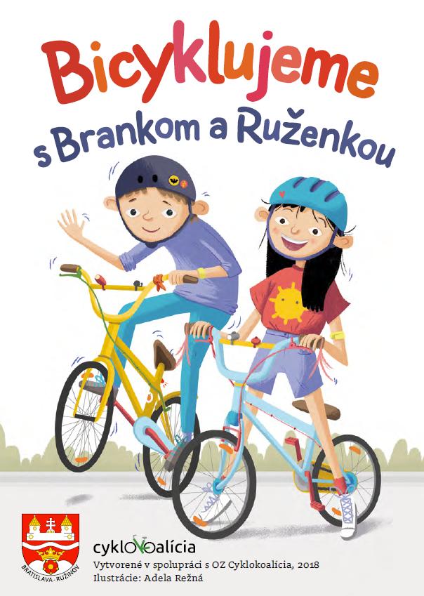 Bicyklujeme s Brankom a Ruženkou