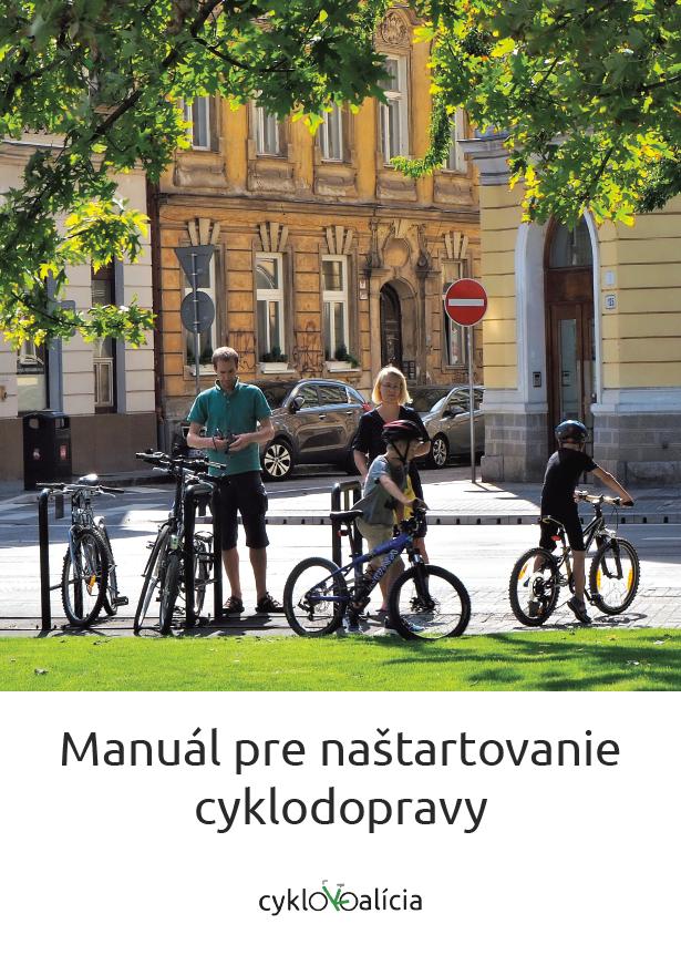 Manuál pre naštartovanie cyklodopravy
